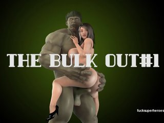 Bulk Out with your Hulk Out